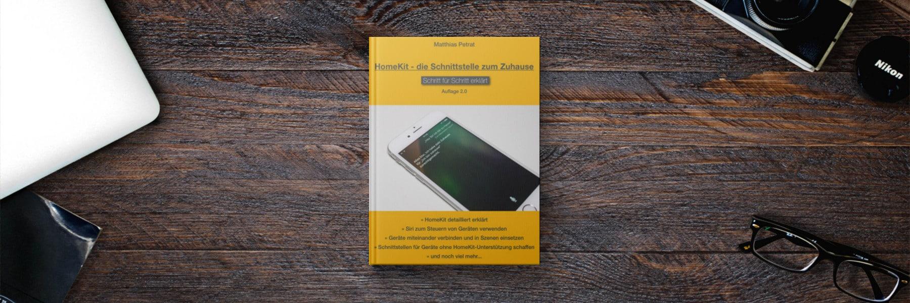 """Buch-Update: """"HomeKit – die Schnittstelle zum Zuhause"""" in neuer Auflage erschienen"""