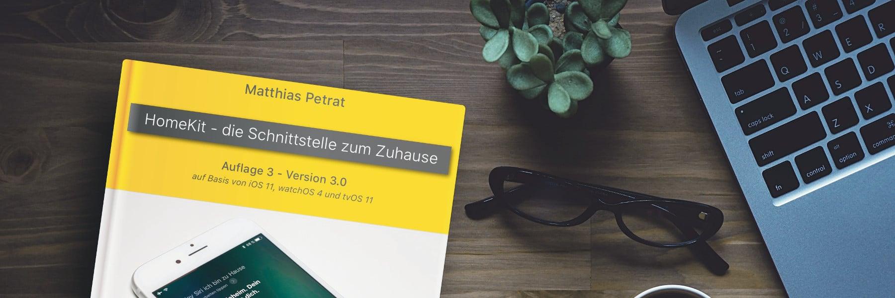 """Buch-Update: """"HomeKit – die Schnittstelle zum Zuhause"""" in Auflage 3 erschienen"""