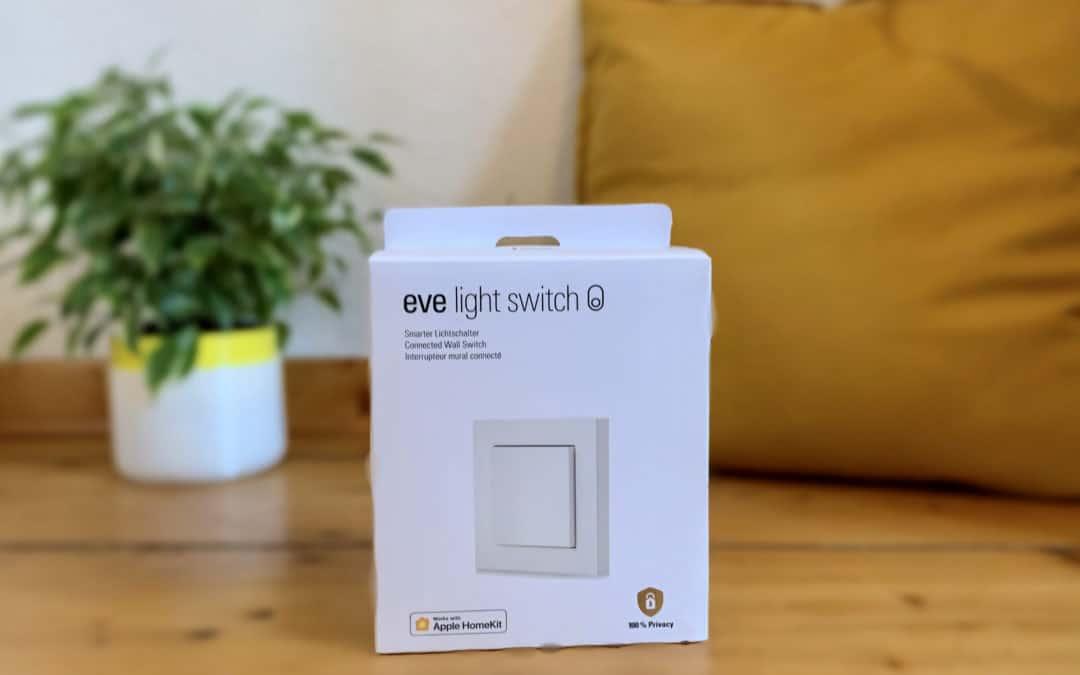 Eve Light Switch: Das kann der neue HomeKit Lichtschalter